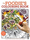 img - for The Foodie's Colouring Book: Delicious Adventures in the Culinary World (Wp Art Series) book / textbook / text book