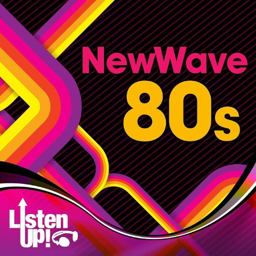 Listen Up: New Wave 80s