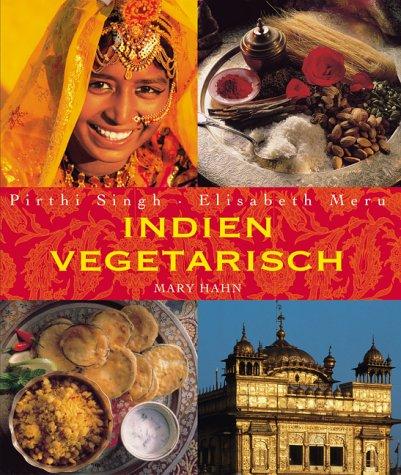 Indien vegetarisch. Essen im Trend Gebundenes Buch 3872875124 MAK_VRG_9783872875129