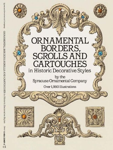 Ornamental Borders, Scrolls and Cartouches in Historic Decorative Styles (Dover Pictorial Archive) - Ornamental Scroll