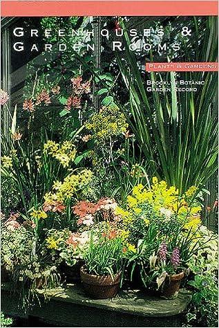 Greenhouses And Garden Rooms Plants Gardens Brooklyn Botanic