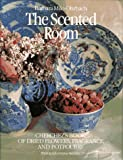 The Scented Room, Barbara M. Ohrbach, 051756081X