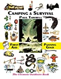 Camping and Survival, Paul Leonard Tawrell, 0974082058