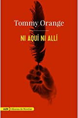 Ni aquí ni allí (Spanish Edition) Paperback