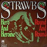 Strawbs - Hero And Heroine / Round And Round - A&M Records - 13 275 AT
