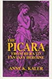 The Picara, Anne K. Kaler, 0879725168