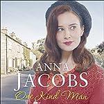 One Kind Man: Ellindale Saga, Book 2 | Anna Jacobs