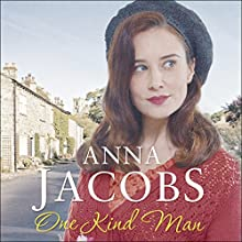 One Kind Man: Ellindale Saga, Book 2 Audiobook by Anna Jacobs Narrated by Ann Dover