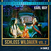 Schloss Wildauen Vol. 2 | Karl May