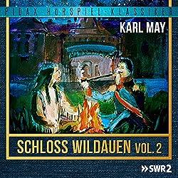 Schloss Wildauen Vol. 2