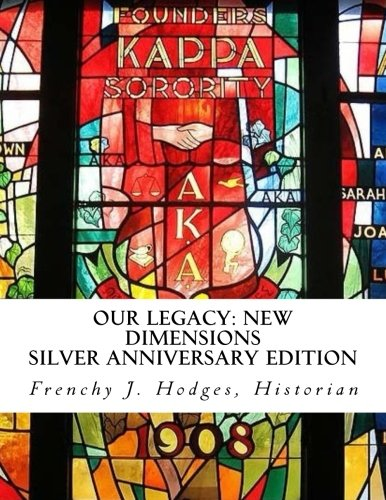 Our Legacy: New Dimensions: Silver Anniversary Edition