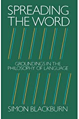 Spreading the Word : Groundings in the Philosophy of Language Paperback