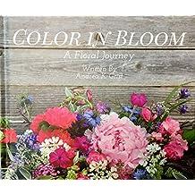 Color in Bloom: A Floral Journey
