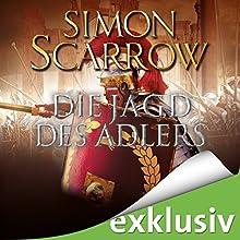 Die Jagd des Adlers (Die Rom-Serie 7) Hörbuch von Simon Scarrow Gesprochen von: Reinhard Kuhnert