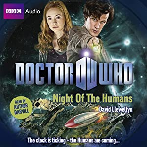Doctor Who: Night of the Humans Hörbuch
