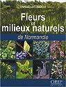 Fleurs et milieux naturels de Normandie par Labadille
