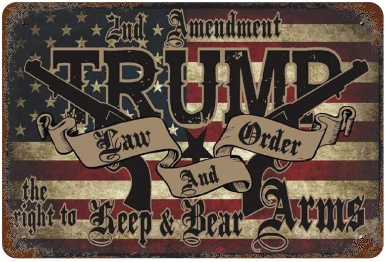 Trump Law & Order 2nd Amendment Guns Retro Metal Sign for Plaque Poster Cafe Wall Art Sign Gift