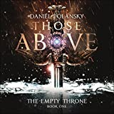 Those Above: The Empty Throne, Book 1
