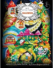 Nice Little Town - Halloween: Adult Coloring Book (Stress Relieving Coloring Pages, Coloring Book for Relaxation)