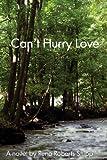 Can't Hurry Love, Rena Roberts Shipp, 0989658147