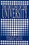 img - for The Decline of the University. book / textbook / text book