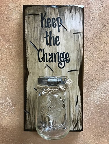 (MASON JAR WALL SCONCE *CHANGE MONEY Ball Canning Glass Pint with SAYING OF YOUR CHOICE - Piggy Bank, Personalize, Keep the Change, Vacation Wedding Pet Penny Fund, Reclaimed Distressed - ANTIQUE WHITE)