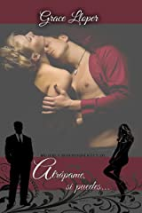Atrápame, si puedes... (Mujeres Independientes nº 1) (Spanish Edition) Kindle Edition