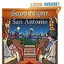 Good Night San Antonio (Good Night Our World)