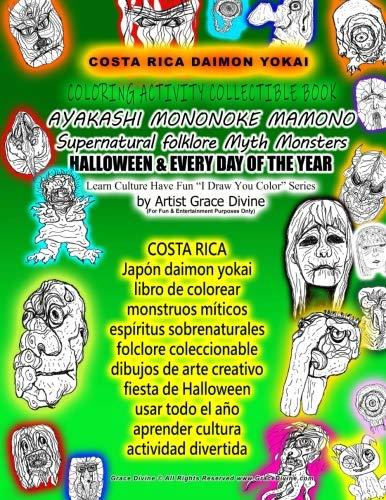 COSTA RICA Japón daimon yokai libro de colorear monstruos míticos espíritus sobrenaturales folclore coleccionable dibujos de arte creativo fiesta de ... by Artist Grace Divine (Spanish Edition)