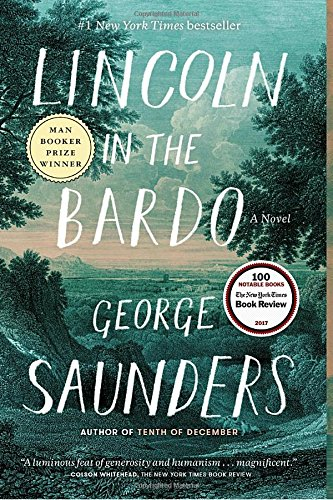 Book cover from Lincoln in the Bardo: A Novel by George Saunders