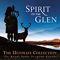 Spirit of the Glen: Ultimate Collection [Importado]
