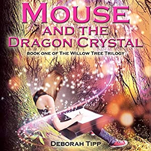 Mouse and the Dragon Crystal Audiobook