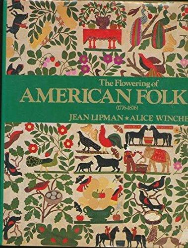 The Flowering of American Folk Art (1776 - 1876)