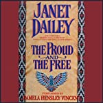 The Proud and the Free | Janet Dailey