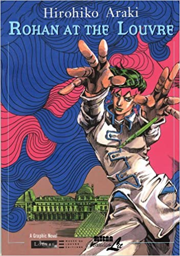 Rohan At The Louvre Collections of the Louvre Museum: Amazon.es: Hirohiko Araki: Libros en idiomas extranjeros