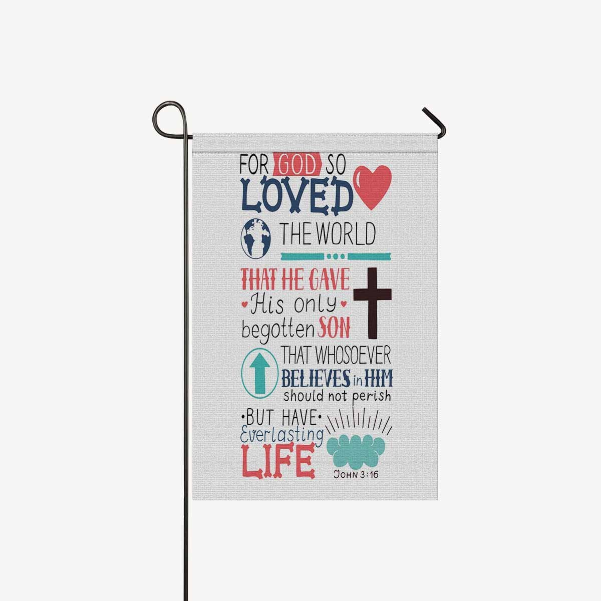"""INTERESTPRINT Christian Bible Verse John 3:16 for God So Loved The World Garden Flags House Banner Decorative Flags Home Outdoor Valentine,Welcome Holiday Yard Flags 12"""" x 18"""" (Without Flagpole)"""