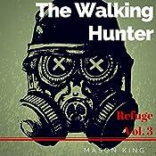The Walking Hunter: Refuge, Book 3 | Mason King