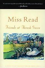 Friends at Thrush Green: A Novel (Thrush Green series Book 10)
