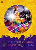 MISIA/THE TOUR OF MISIA DISCOTHEQUE ASIA<初回生産限定盤> [DVD]