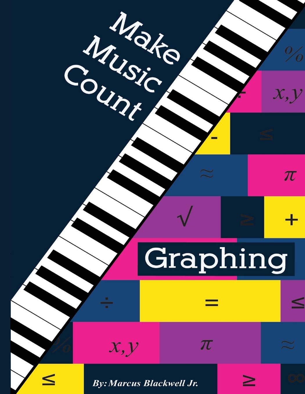 Make Music Count Graphing Edition: Amazon.es: Blackwell Jr., Mr ...