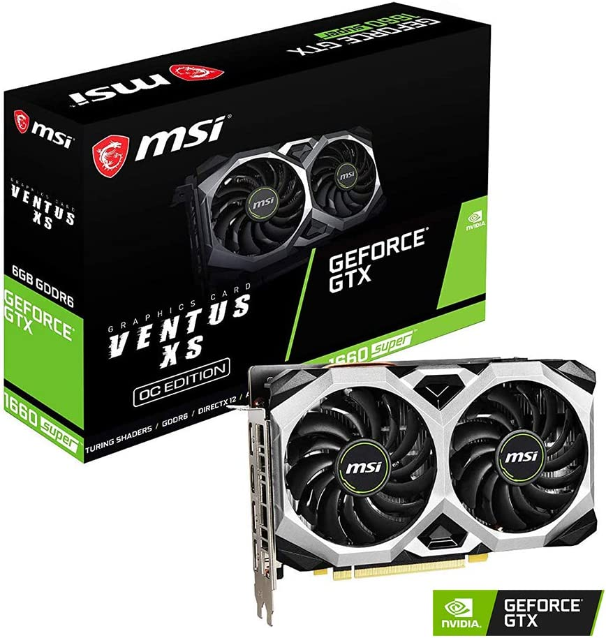 MSI Gaming GeForce GTX 1660 Super 192-bit HDMI/DP 6GB GDRR6 HDCP Support DirectX 12 Dual Fan VR Ready OC Graphics Card (GTX 1660 Super VENTUS XS OC)