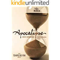 Apocalipse - Cristo Entronizado (Tempo do Fim Livro 4)