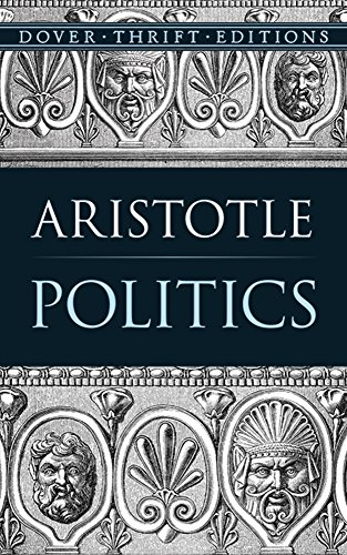 the three types of constitutions in the politics by aristotle