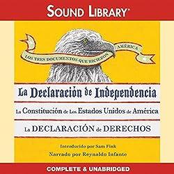 Los Tres Documentos que Hicieron América [The Three Documents That Made America]
