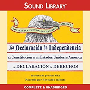 Los Tres Documentos que Hicieron América [The Three Documents That Made America] Audiobook
