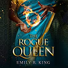 The Rogue Queen Audiobook by Emily R. King Narrated by Lauren Ezzo, Scott Merriman