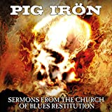 Sermons From the Church of Blues Restitution