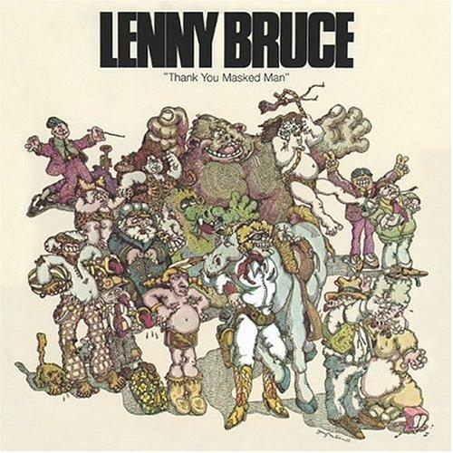 CD : Lenny Bruce - Thank You Masked Man (Enhanced)