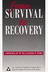 From Survival to Recovery: Growing Up in an Alcoholic Home Hardcover