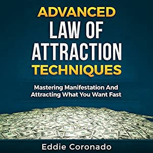 Advanced Law of Attraction Techniques Audiobook